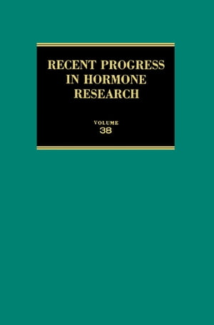 Recent Progress in Hormone Research Proceedings of the 1981 Laurentian Hormone Conference