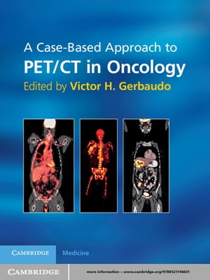 A Case-Based Approach to PET/CT in Oncology