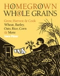 online magazine -  Homegrown Whole Grains