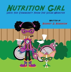 Nutrition Girl Saves The Community From The Sugar Monster