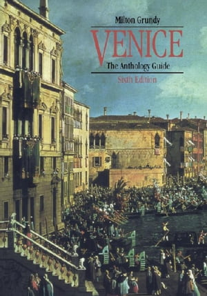 Venice The Anthology Guide