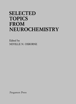 Selected Topics from Neurochemistry