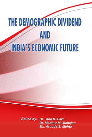 The Demographic Dividend and India's Economic Future