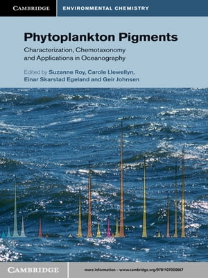 Phytoplankton Pigments Characterization,  Chemotaxonomy and Applications in Oceanography