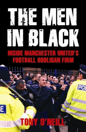 The Men In Black Inside Manchester United's Football Hooligan Firm