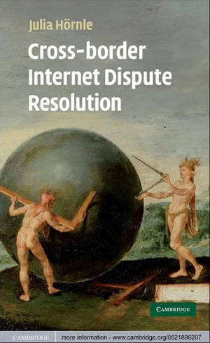 Cross-border Internet Dispute Resolution