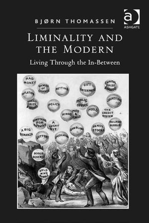 Liminality and the Modern Living Through the In-Between
