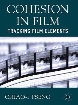 Cohesion in Film Tracking Film Elements