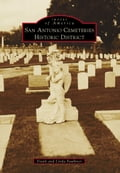 online magazine -  San Antonio Cemeteries Historic District