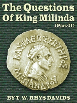 The Questions Of King Milinda Part II
