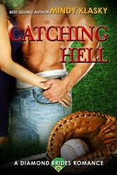 Série Diamond Brides Tome 2 : Catching Hell de Mindy Klasky Catching+Hell
