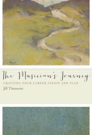The Musician's Journey Crafting Your Career Vision and Plan