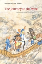 The Journey to the West, Revised Edition, Volume 4 Cover Image