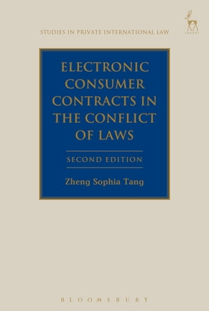 Electronic Consumer Contracts in the Conflict of Laws,