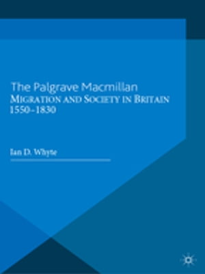 Migration and Society in Britain,  1550-1830