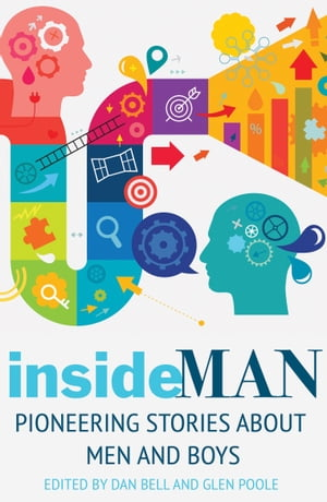 insideMAN Pioneering stories about men and boys
