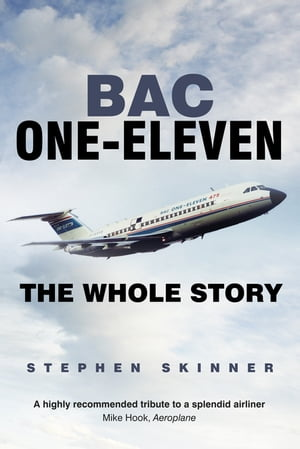 BAC One-Eleven The Whole Story