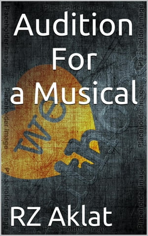 Audition For a Musical