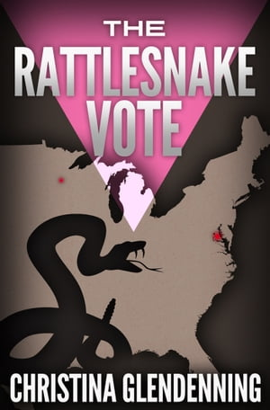 The Rattlesnake Vote