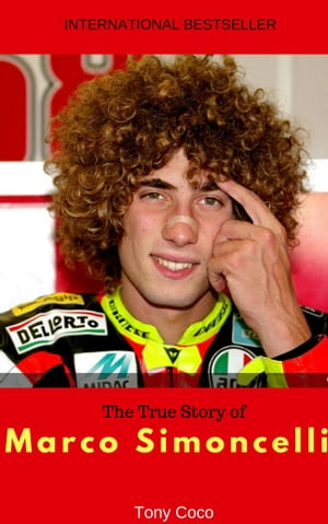 The True Story of Marco Simoncelli