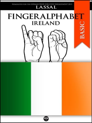 Fingeralphabet Ireland A Manual for The Irish Sign Language Alphabet