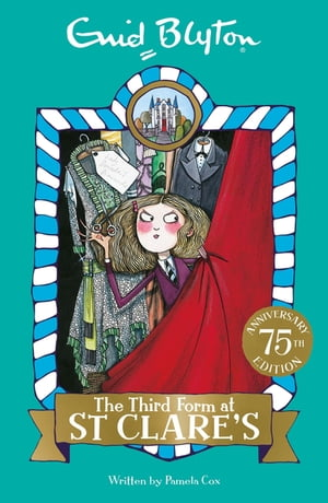 The Third Form at St Clare's Book 5