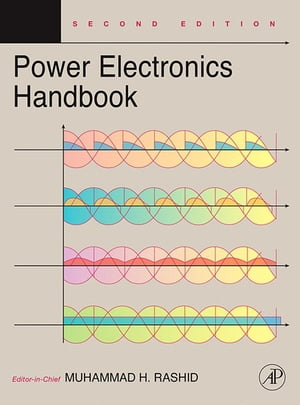 Power Electronics Handbook Devices,  Circuits and Applications