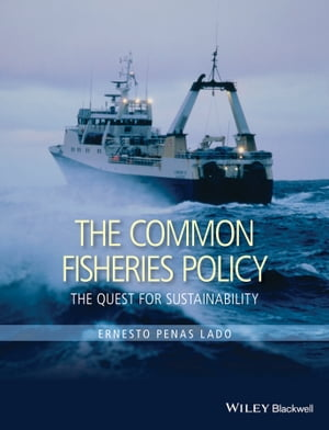 The Common Fisheries Policy The Quest for Sustainability