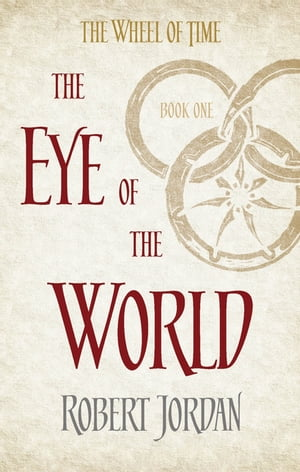The Eye of the World Book 1 of the Wheel of Time