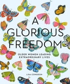 A Glorious Freedom Cover Image