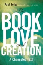 The Book of Love and Creation Cover Image