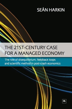 The 21st-Century Case for a Managed Economy