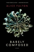 Barely Composed: Poems Cover Image
