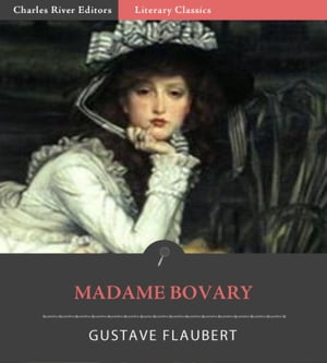 Madame Bovary (Illustrated Edition)