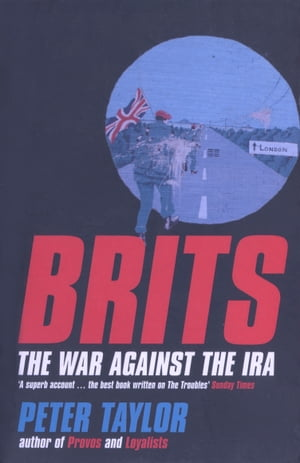 Brits The War Against the IRA