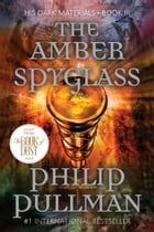The Amber Spyglass: His Dark Materials Cover Image