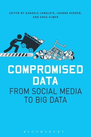 Compromised Data From Social Media to Big Data