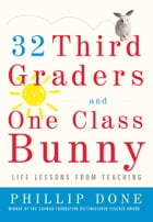 32 Third Graders and One Class Bunny Cover Image