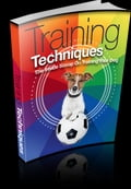 online magazine -  Training Techniques - An Inside Scoop on Training Your Dog!