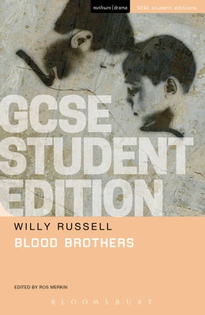 Blood Brothers GCSE Student Edition