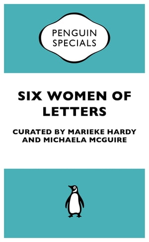 Six Women Of Letters Penguin Specials
