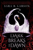 Dark Breaks the Dawn Cover Image