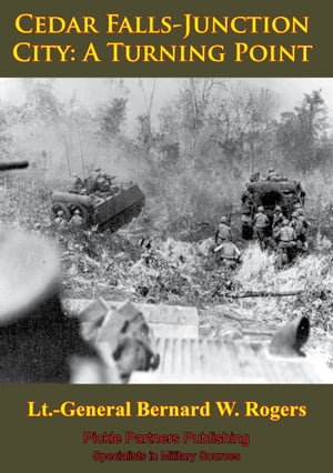 Vietnam Studies - Cedar Falls-Junction City: A Turning Point [Illustrated Edition]