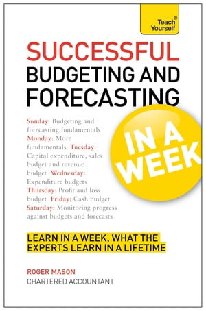 Successful Budgeting and Forecasting in a Week: Teach Yourself eBook ePub