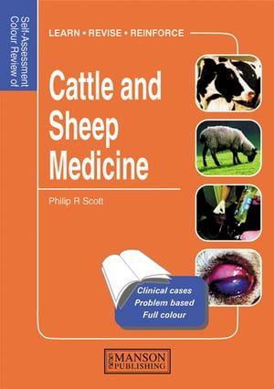 Cattle and Sheep Medicine Self-Assessment Color Review