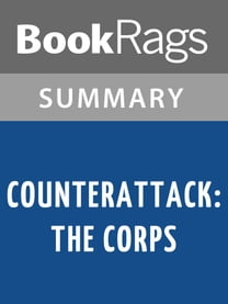 Counterattack: The Corps by W. E. B. Griffin Summary & Study Guide