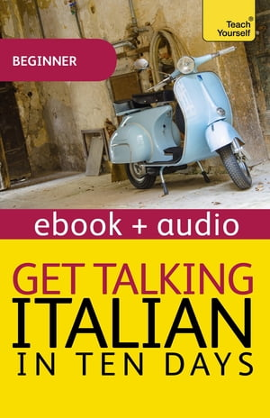 Get Talking Italian in Ten Days Enhanced Edition