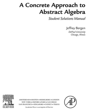 A Concrete Approach To Abstract Algebra, Student Solutions Manual (e-only)