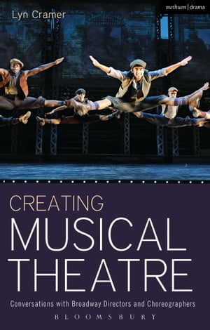 Creating Musical Theatre Conversations with Broadway Directors and Choreographers