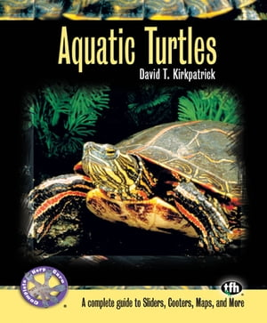 Aquatic Turtles (Complete Herp Care)